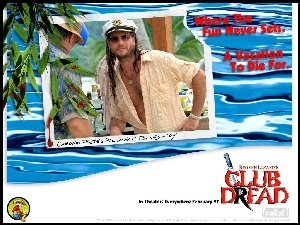 Club Dread, kapitana, Bill Paxton, czapka