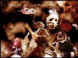 SlipKnot, Mist Of Rhythm